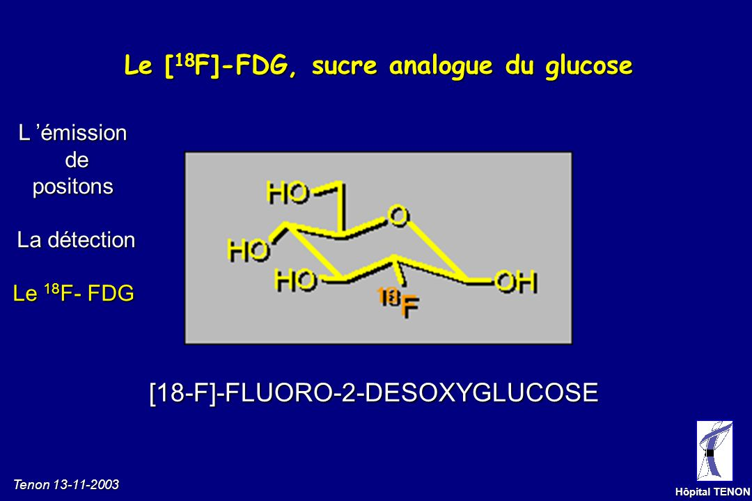 Le [18F]-FDG, sucre analogue du glucose